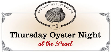 thursday oyster night at the pearl